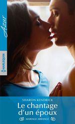 Vente EBooks : Le chantage d'un époux  - Sharon Kendrick