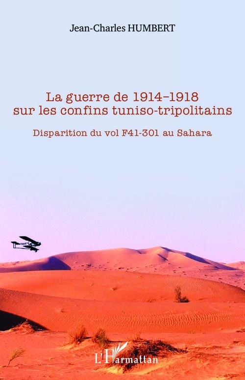 La guerre de 1914-1918 sur les confins tuniso-tripolitains