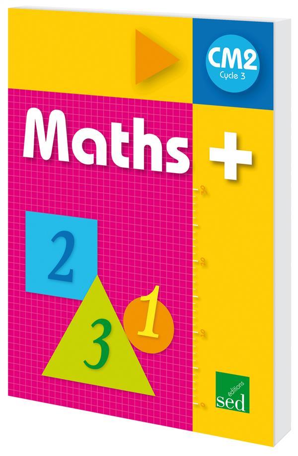 MATHS + ; CM2 ; livre de l'élève