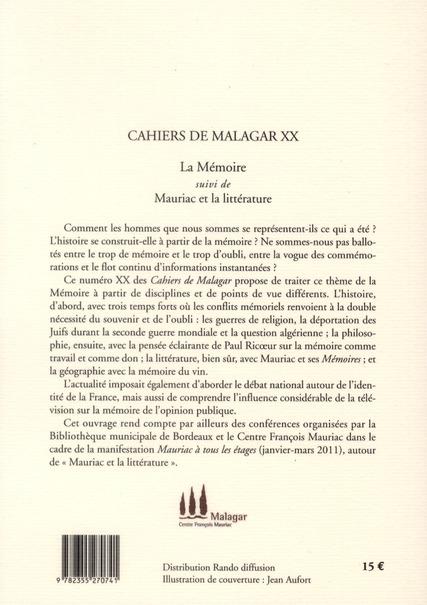 Cahiers de malagar t.20; la memoire ; mauriac et la litterature