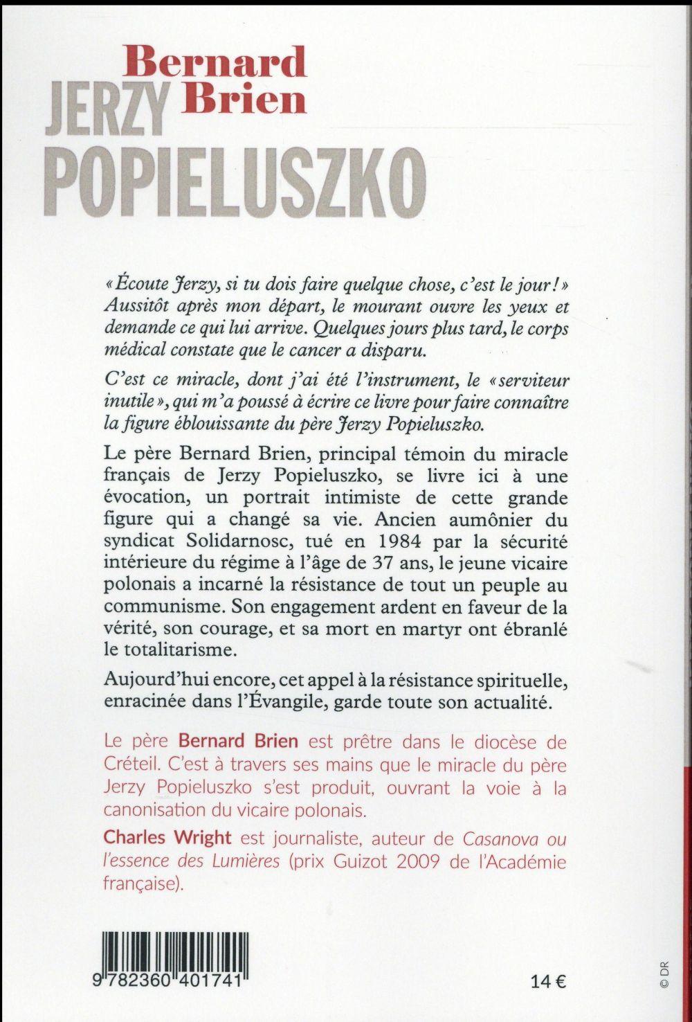 Jerzy Popieluszko ; la vérité contre le totalitarisme