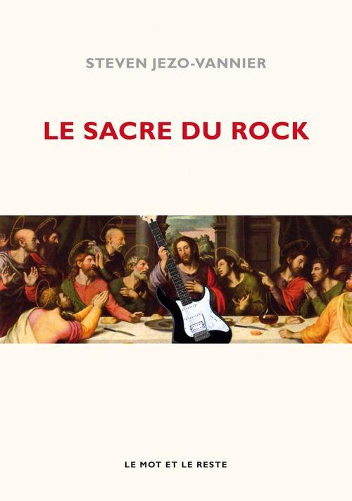 Le sacre du rock ; de la diabolisation à la sacralisation