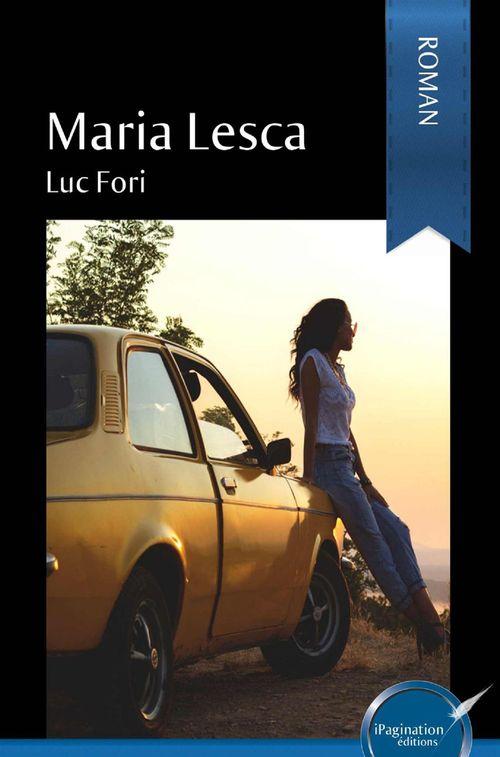 Maria Lesca  - Luc Fori