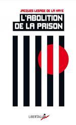 Couverture de L'abolition de la prison