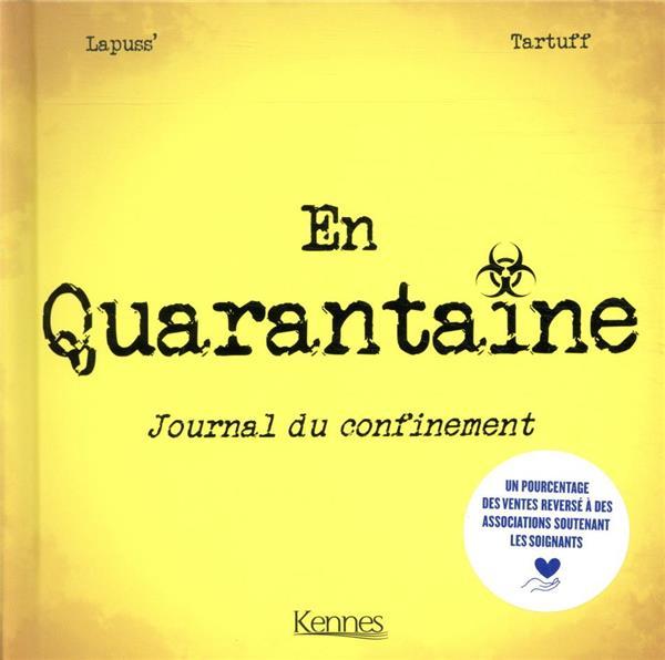 En quarantaine ; journal du confinement