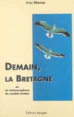 Vente Livre Numérique : Demain la bretagne  - Yves Morvan - Yan Morvan