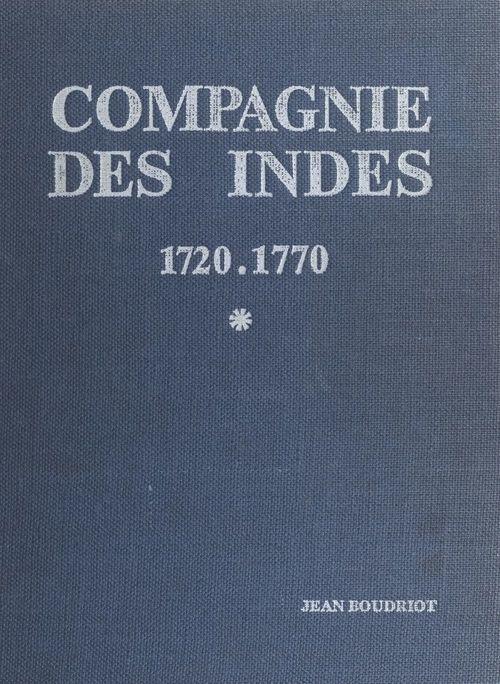 Compagnie des Indes, 1720-1770