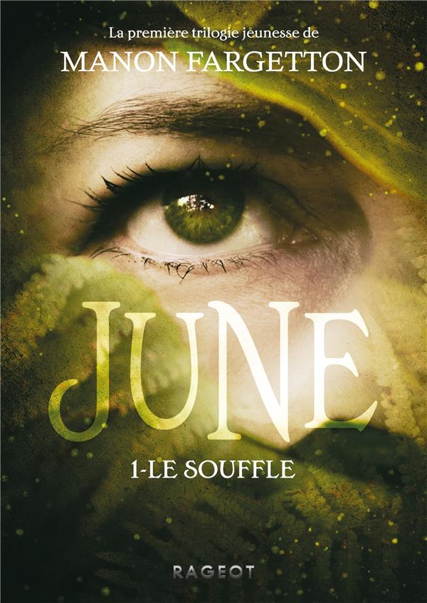 JUNE  -  LE SOUFFLE FARGETTON, MANON