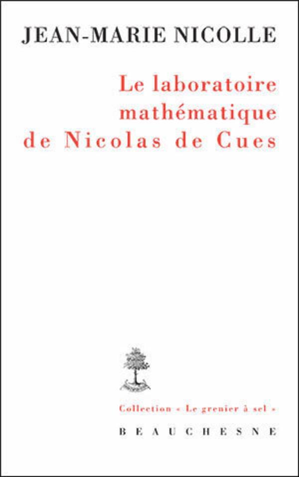"""Résultat de recherche d'images pour """"Jean-Marie Nicolle, Le laboratoire mathématique de Nicolas de Cues (Beauchesne)"""""""