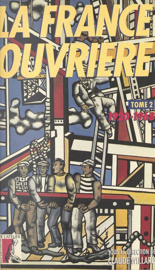 La France ouvrière (2) : 1920-1968