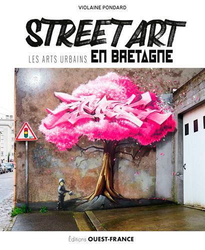 Street art, les arts urbains en bretagne