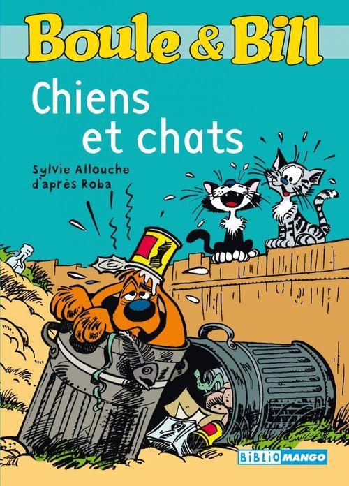 Boule & Bill ; chiens et chats
