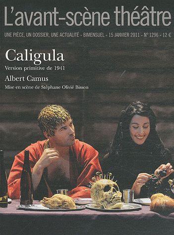 Revue l'avant-scene theatre t.1296; caligula