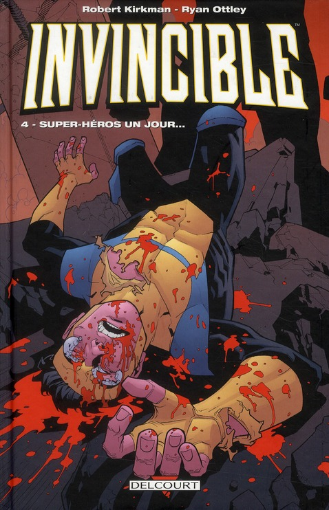 Invincible T.4 ; Super-Heros Un Jour....
