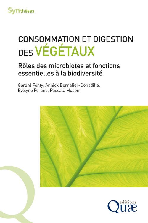 Consommation et digestion des végétaux ; rôles des microbiotes et fonctions essentielles à la biodiversité