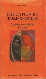 Vente Livre Numérique : Education et herméneutique  - Denis Simard