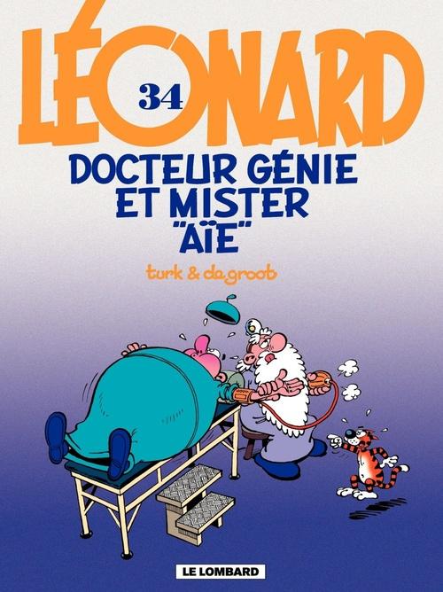 Léonard - tome 34 - Docteur Génie et Mister Aïe