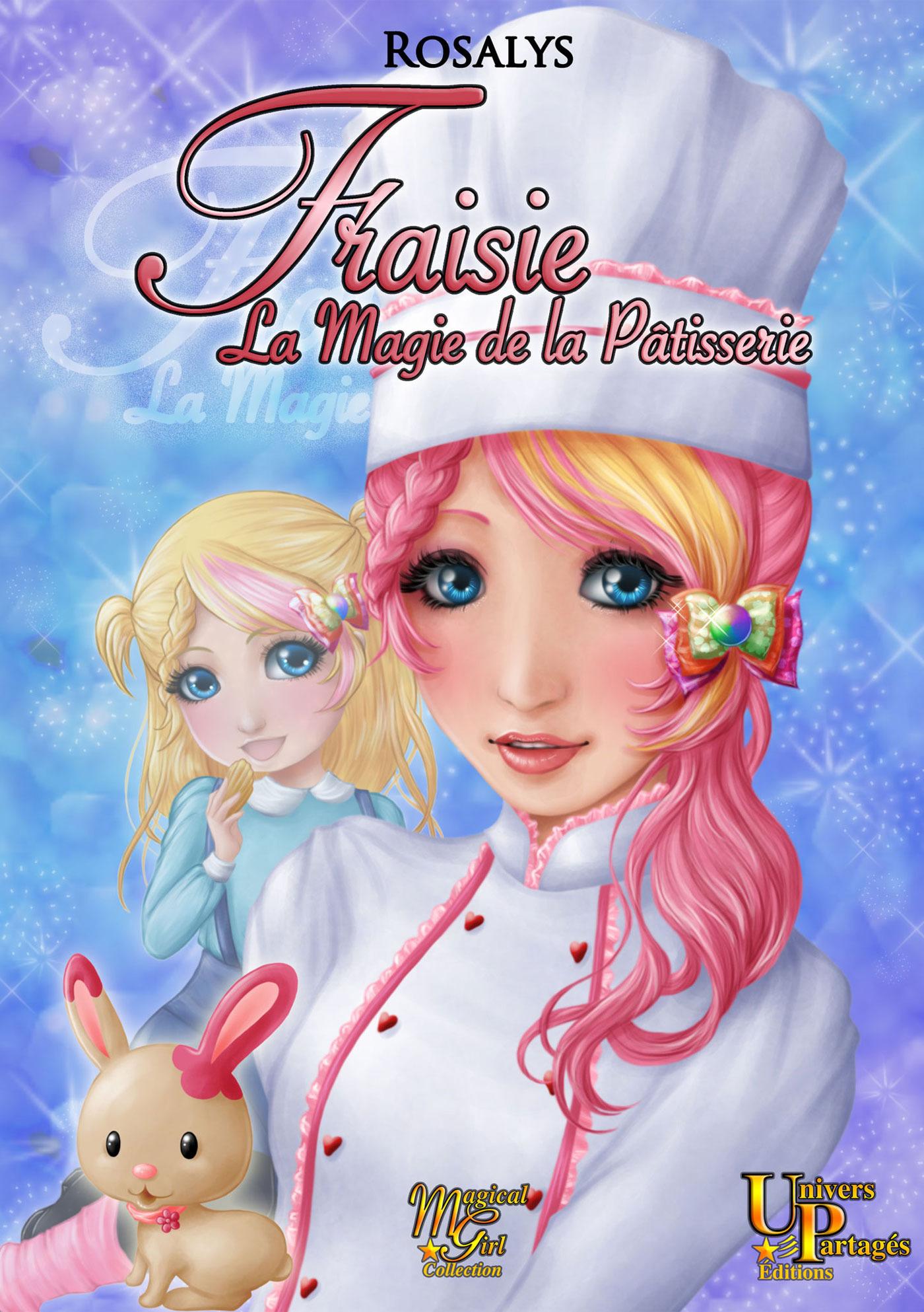 Fraisie, la magie de la pâtisserie