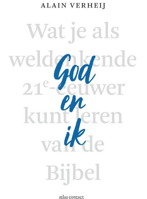 God en ik – Alain Verheij – ebook  0 Atlas Contact