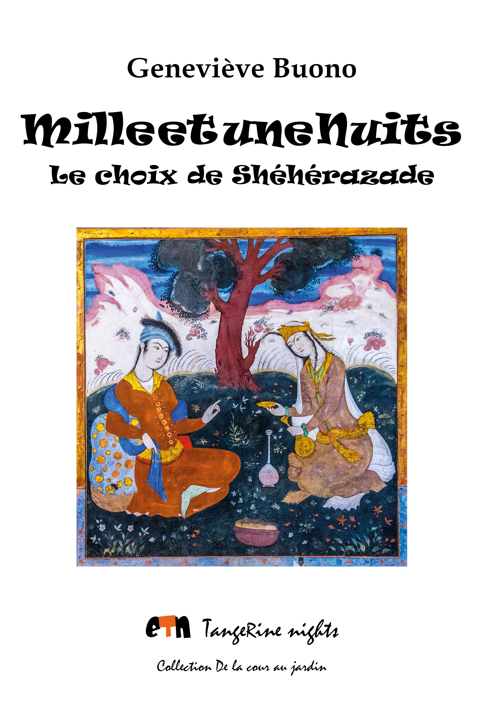 mille et une nuits - le choix de sheherazade