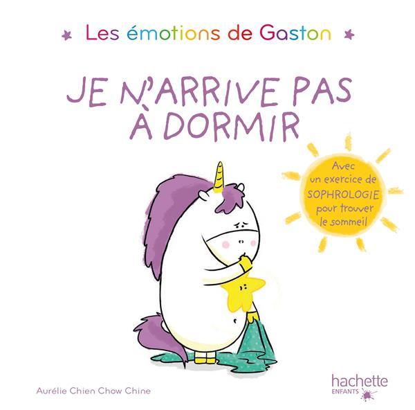 Les émotions de Gaston ; je n'arrive pas à dormir
