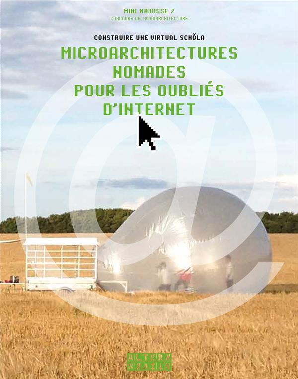 Microarchitectures nomades pour les oubliés d'?Internet