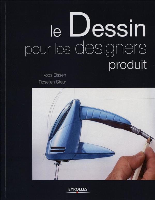 Le Dessin Pour Les Designers Produit