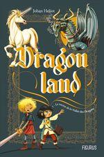 Vente Livre Numérique : Dragonland t.1 ; le secret de la vallée des dragons  - Johan Heliot