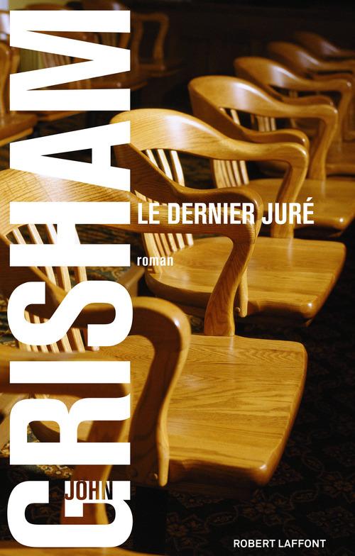 Vente Livre Numérique : Le Dernier juré  - John Grisham