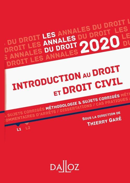 Annales introduction au droit et droit civil ; méthodologie & sujets corrigés (édition 2020)