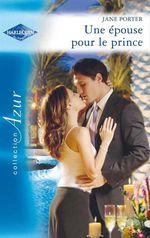Vente Livre Numérique : Une épouse pour le prince  - Jane Porter