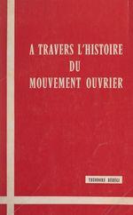 À travers l'histoire du mouvement ouvrier