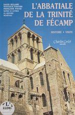 L'abbatiale de la Trinité de Fécamp  - Françoise Pouge - David Bellamy