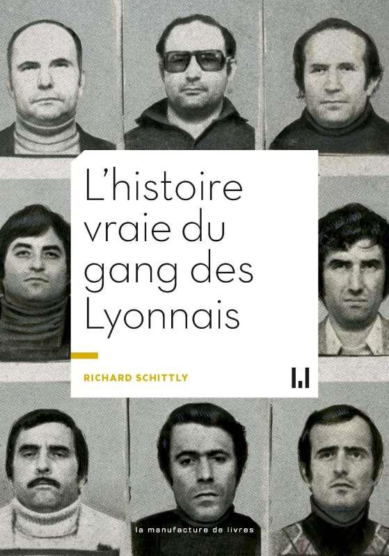 L'histoire vraie du gang des Lyonnais