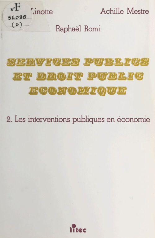 Services publics et droit public economique t.2