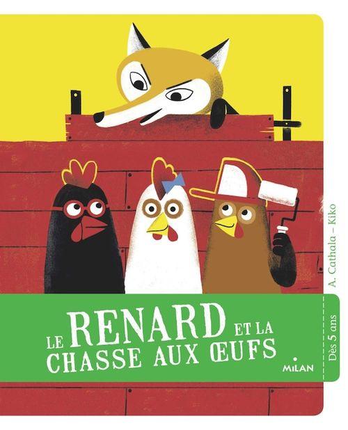 Vente EBooks : Le renard et la chasse aux oeufs  - Agnès Cathala