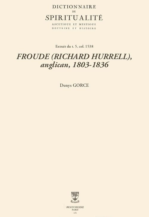 FROUDE (RICHARD HURRELL), anglican, 1803-1836
