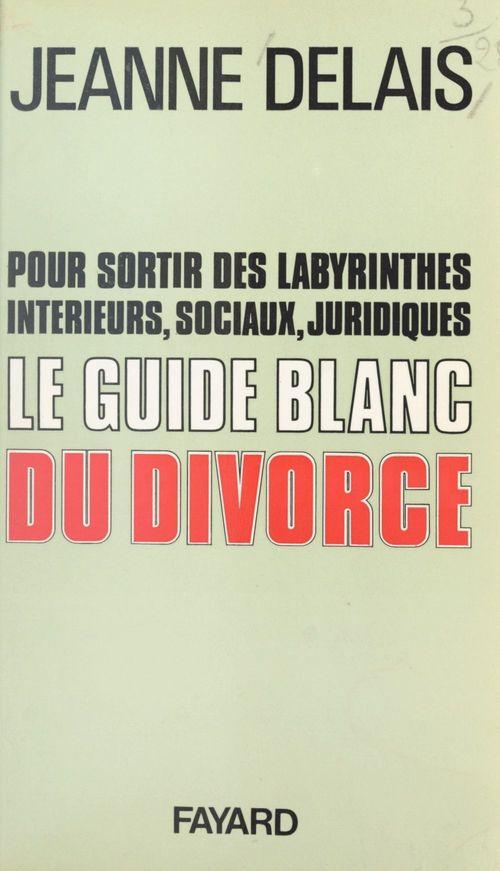 Le guide blanc du divorce