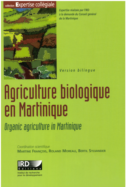 Agriculture biologique en Martinique ; organic agriculture in Martinique
