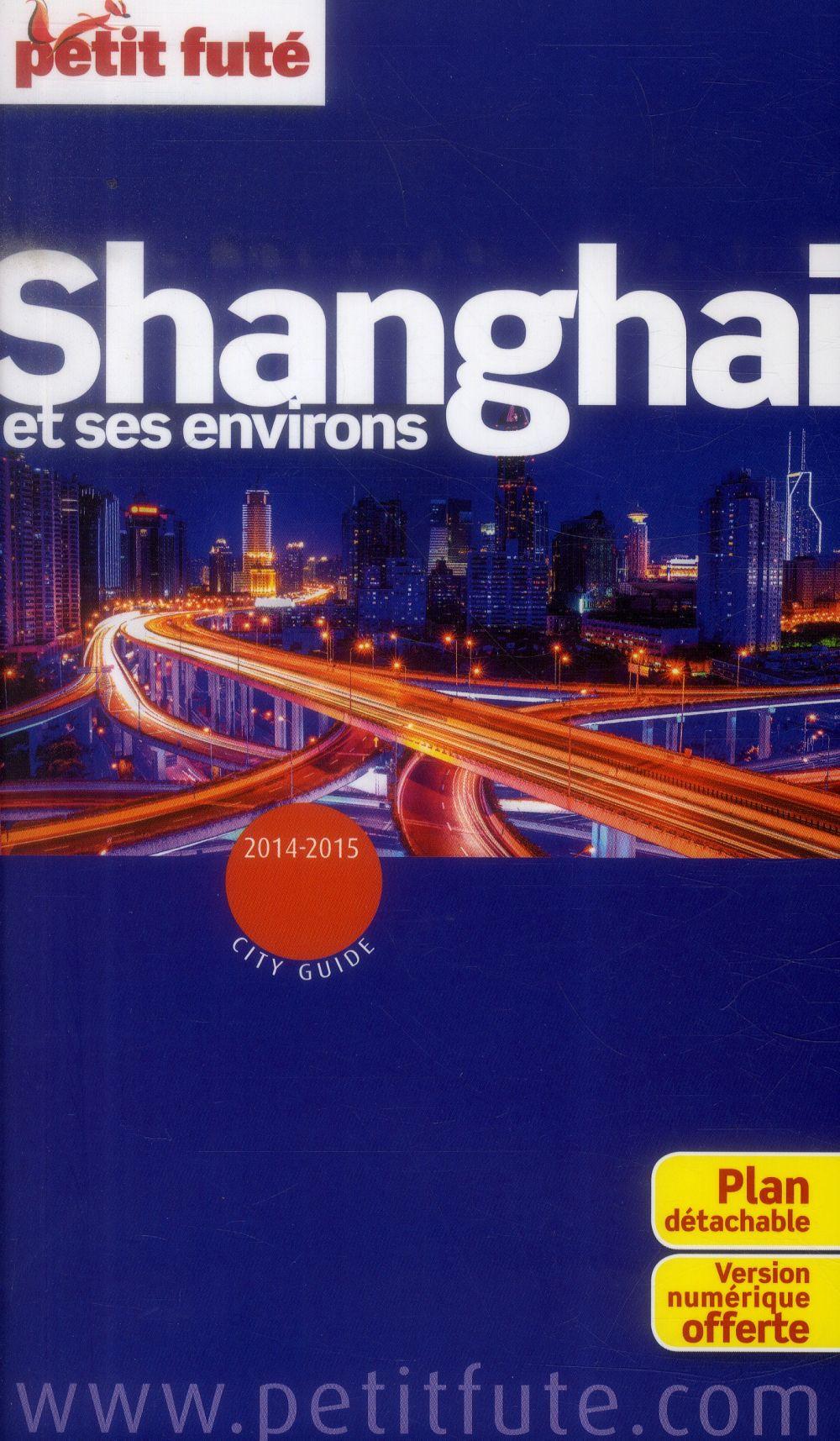 Shanghai Et Ses Environs (Edition 2014)