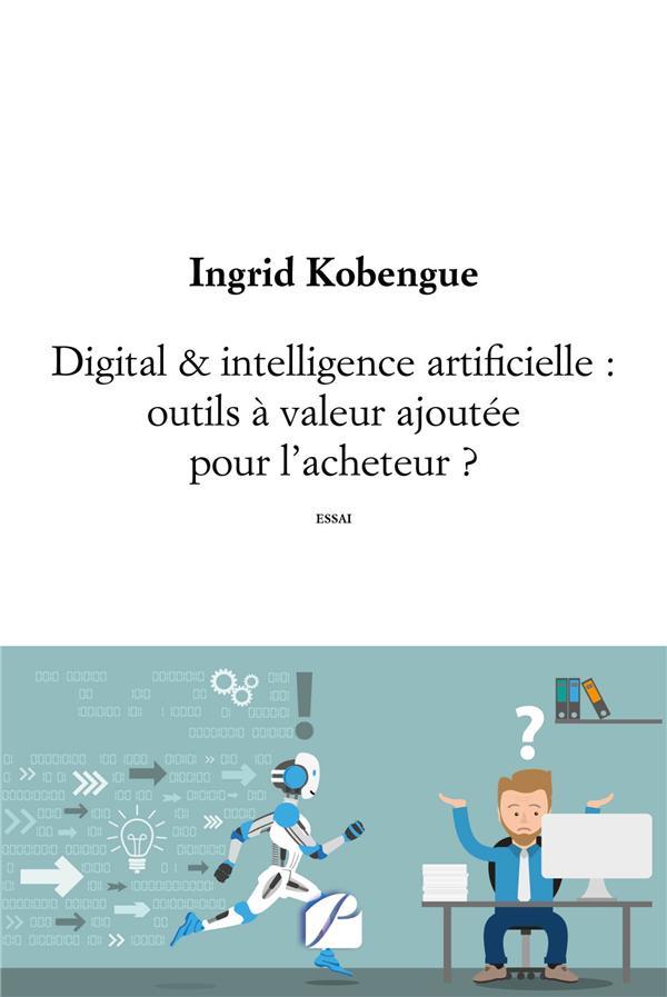 Digital & intelligence artificielle : outils à valeur ajoutée pour l'acheteur ?