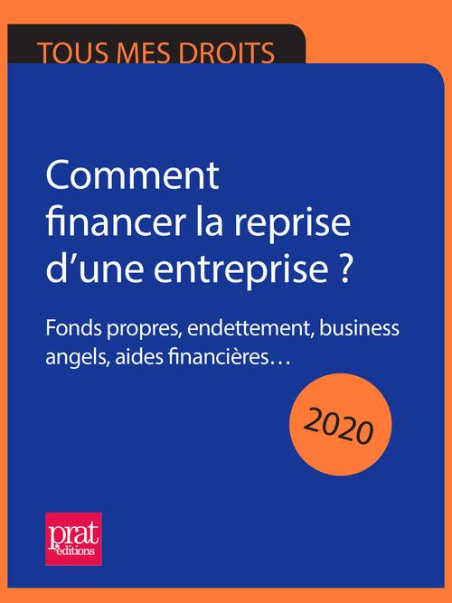 Comment financer la reprise d'une entreprise ? 2020