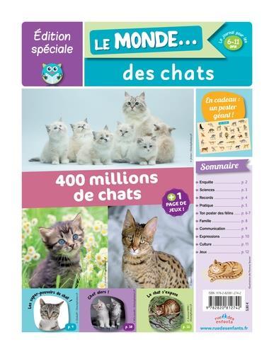 édition spéciale ; le monde des chats