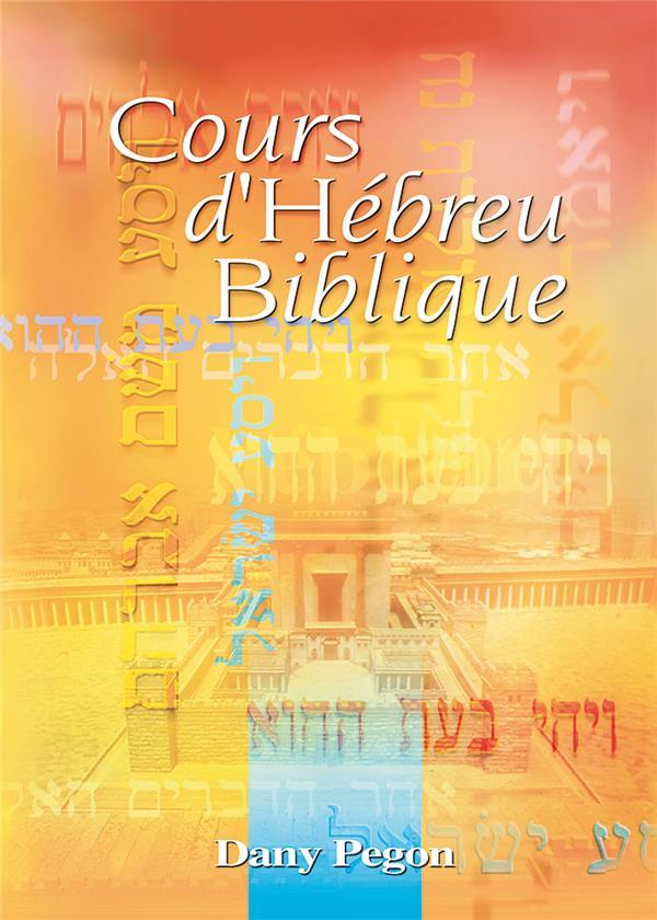 COURS D HEBREU BIBLIQUE