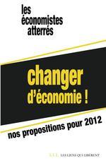 Vente EBooks : Changer d'économie !  - Économistes atterrés