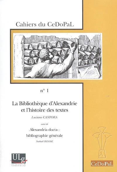 La bibliotheque d'alexandrie et l'histoire des textes