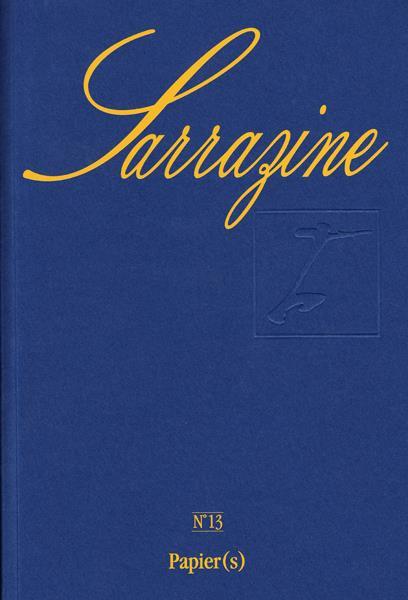 Revue sarrazine n.13 ; papier(s)