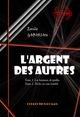 L'Argent des autres - T1. Les hommes de pailles & T2. Pêche en eau trouble  - Émile GABORIAU