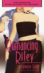 Romancing Riley  - Connie Lane