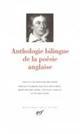 ANTHOLOGIE BILINGUE DE LA POESIE ANGLAISE